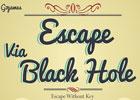 Escape Via Black Hole