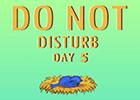 Nsrgames Do Not Disturb Day 5