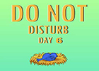Nsrgames Do Not Disturb Day 6