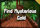 Find Mysterious Gold