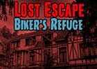 Lost Escape Bikers Refuge