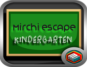 Mirchi Escape Kindergarten