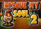 Rescue my soul 2