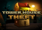Tower House Theft Walkthrough