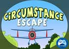 Circumstance Escape
