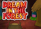 Dream In The Forest