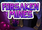 Forsaken Mines Walkthrough