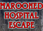 Marooned Hospital Escape