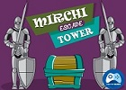 Mirchi Escape Tower