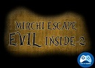 Mirchi Escape Evil Inside 2