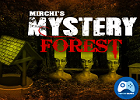 Mirchi Mystery Forest