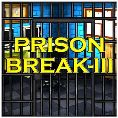 Prison break III